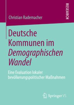 Rademacher, Christian - Deutsche Kommunen im Demographischen Wandel, ebook