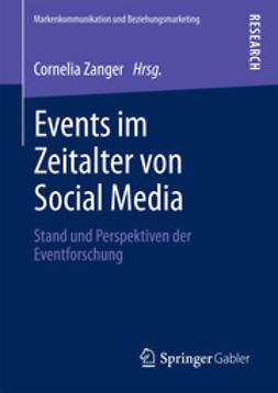 Zanger, Cornelia - Events im Zeitalter von Social Media, ebook