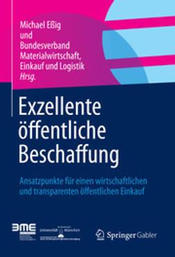 Eßig, Michael - Exzellente öffentliche Beschaffung, ebook