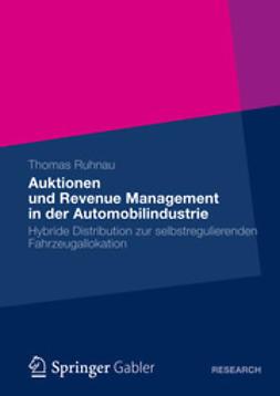 Ruhnau, Thomas - Auktionen und Revenue Management in der Automobilindustrie, ebook