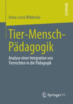 Wibbecke, Anna-Lena - Tier-Mensch-Pädagogik, ebook