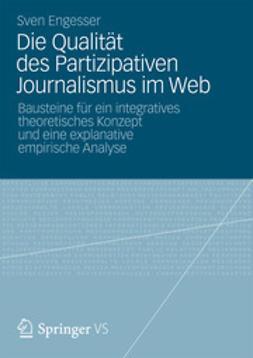 Engesser, Sven - Die Qualität des Partizipativen Journalismus im Web, ebook