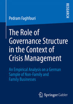 Faghfouri, Pedram - The Role of Governance Structure in the Context of Crisis Management, ebook