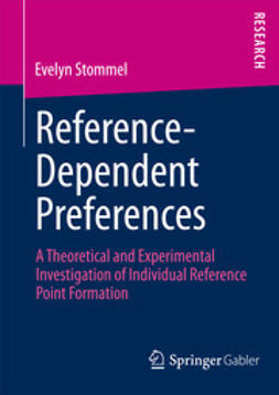 Stommel, Evelyn - Reference-Dependent Preferences, ebook