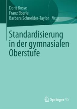Bosse, Dorit - Standardisierung in der gymnasialen Oberstufe, ebook