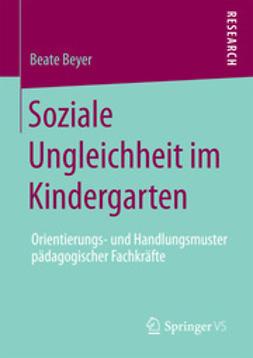 Beyer, Beate - Soziale Ungleichheit im Kindergarten, ebook