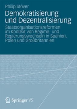 Stöver, Philip - Demokratisierung und Dezentralisierung, ebook