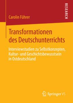 Führer, Carolin - Transformationen des Deutschunterrichts, ebook