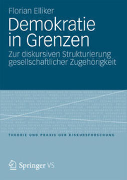 Elliker, Florian - Demokratie in Grenzen, ebook