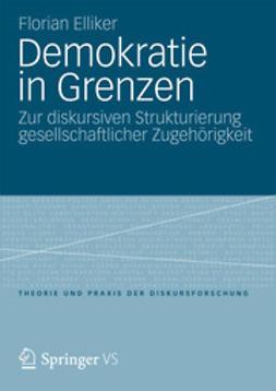 Elliker, Florian - Demokratie in Grenzen, ebook