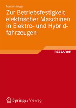 Henger, Martin - Zur Betriebsfestigkeit elektrischer Maschinen in Elektro- und Hybridfahrzeugen, ebook