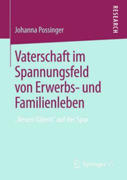 Possinger, Johanna - Vaterschaft im Spannungsfeld von Erwerbs- und Familienleben, ebook
