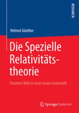 Günther, Helmut - Die Spezielle Relativitätstheorie, ebook