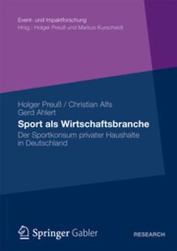 Preuß, Holger - Sport als Wirtschaftsbranche, ebook