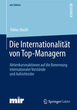 Dauth, Tobias - Die Internationalität von Top-Managern, e-bok