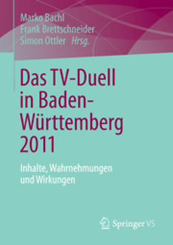 Bachl, Marko - Das TV-Duell in Baden-Württemberg 2011, ebook