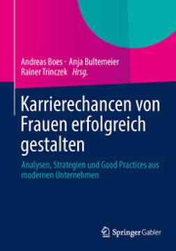 Boes, Andreas - Karrierechancen von Frauen erfolgreich gestalten, ebook