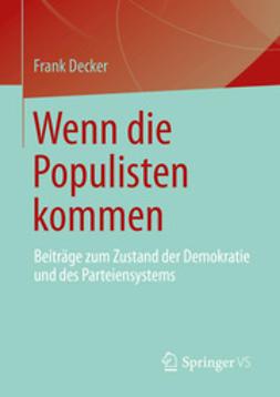 Decker, Frank - Wenn die Populisten kommen, e-bok