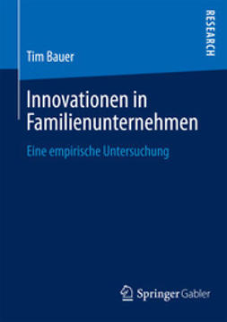 Bauer, Tim - Innovationen in Familienunternehmen, ebook