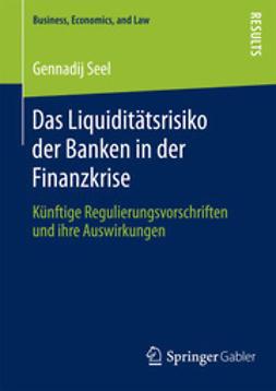 Seel, Gennadij - Das Liquiditätsrisiko der Banken in der Finanzkrise, ebook