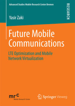 Zaki, Yasir - Future Mobile Communications, e-bok