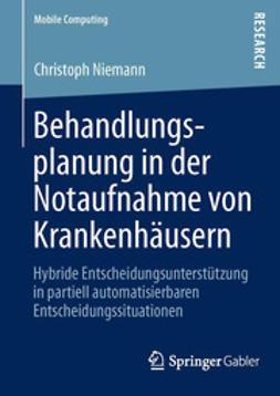 Niemann, Christoph - Behandlungsplanung in der Notaufnahme von Krankenhäusern, ebook