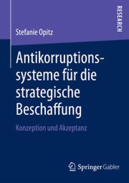 Opitz, Stefanie - Antikorruptionssysteme für die strategische Beschaffung, e-bok
