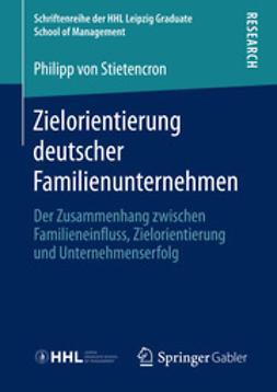 Stietencron, Philipp - Zielorientierung deutscher Familienunternehmen, ebook