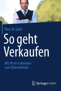 Galal, Marc M. - So geht Verkaufen, ebook