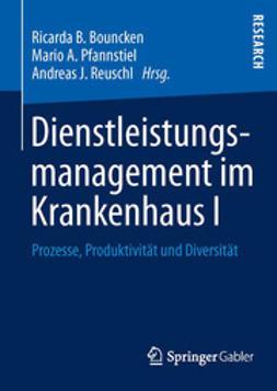 Bouncken, Ricarda B. - Dienstleistungsmanagement im Krankenhaus I, ebook
