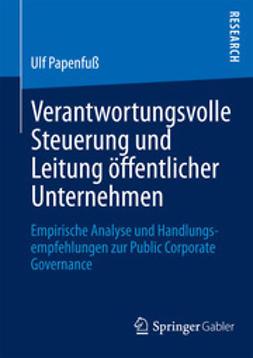 Papenfuß, Ulf - Verantwortungsvolle Steuerung und Leitung öffentlicher Unternehmen, ebook