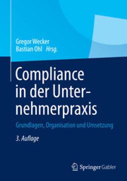 Wecker, Gregor - Compliance in der Unternehmerpraxis, ebook