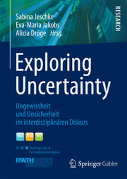 Jeschke, Sabina - Exploring Uncertainty, ebook