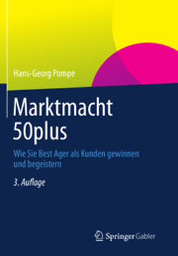Pompe, Hans-Georg - Marktmacht 50plus, ebook
