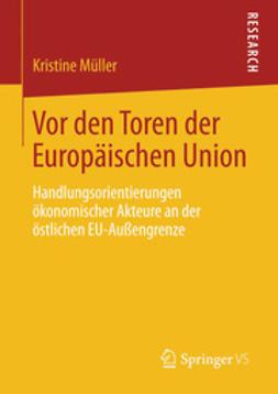 Müller, Kristine - Vor den Toren der Europäischen Union, ebook