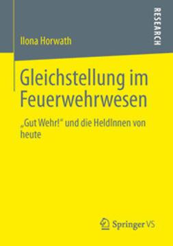Horwath, Ilona - Gleichstellung im Feuerwehrwesen, ebook