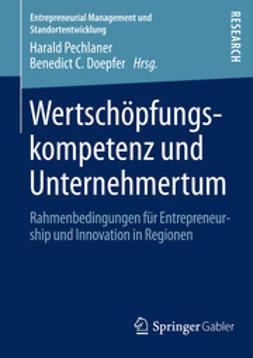Pechlaner, Harald - Wertschöpfungskompetenz und Unternehmertum, ebook