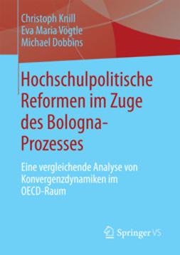 Knill, Christoph - Hochschulpolitische Reformen im Zuge des Bologna-Prozesses, ebook