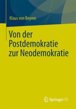 Beyme, Klaus von - Von der Postdemokratie zur Neodemokratie, ebook
