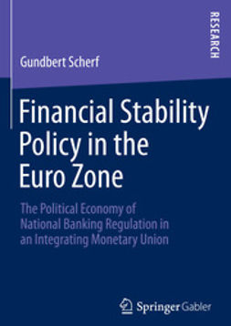 Scherf, Gundbert - Financial Stability Policy in the Euro Zone, ebook