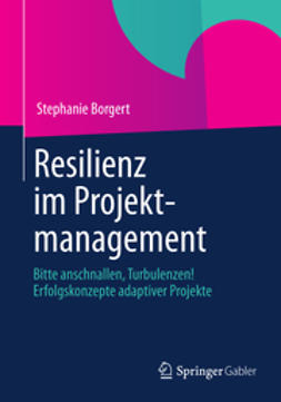 Borgert, Stephanie - Resilienz im Projektmanagement, ebook