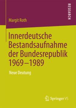 Roth, Margit - Innerdeutsche Bestandsaufnahme der Bundesrepublik 1969-1989, ebook
