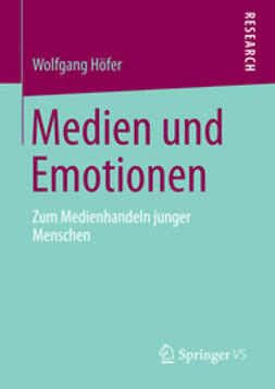 Höfer, Wolfgang - Medien und Emotionen, ebook