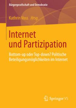 Voss, Kathrin - Internet und Partizipation, e-kirja