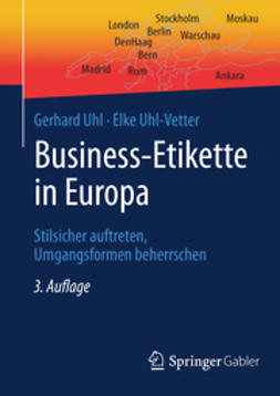 Uhl, Gerhard - Business-Etikette in Europa, ebook