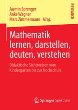 Sprenger, Jasmin - Mathematik lernen, darstellen, deuten, verstehen, e-bok