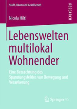 Hilti, Nicola - Lebenswelten multilokal Wohnender, ebook