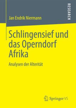 Niermann, Jan Endrik - Schlingensief und das Operndorf Afrika, e-kirja