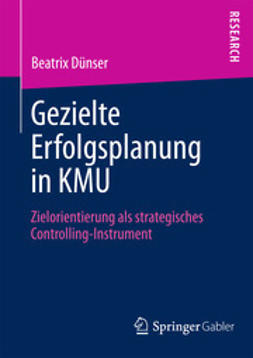 Dünser, Beatrix - Gezielte Erfolgsplanung in KMU, ebook