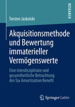 Jaskolski, Torsten - Akquisitionsmethode und Bewertung immaterieller Vermögenswerte, ebook